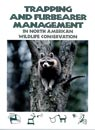 Trapping and Furbearer Management in North American Wildlife Conservation Brochure